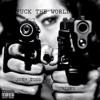 Josh Todd - Fuck The World (Feat. Unseen)