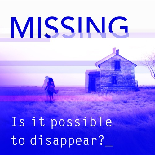 Episode 08: Disappearing