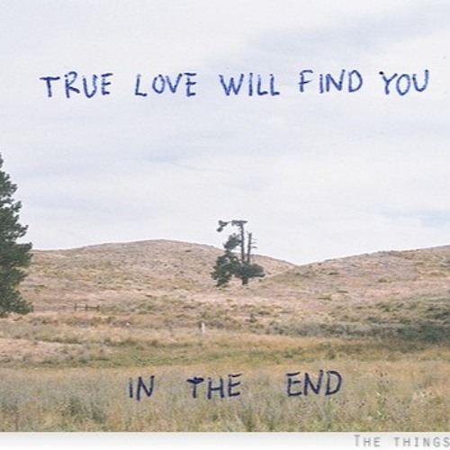 True Love Will Find You In The End - Daniel Johnston Cover