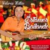 Valerie Matas - Estamos Bailando - Spanish Version