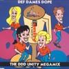 DEF DAMES DOPE DDD UNITY MEGAMIX RADIO EDIT MIX