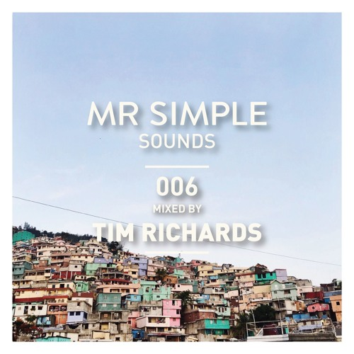 MR SIMPLE SOUNDS - 006 TIM RICHARDS