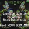 Cantos Do Astral-Madrinha Conceição-OGUM  BEIRA MAR-Centro Livre Divina Luz- Brasilia/DF