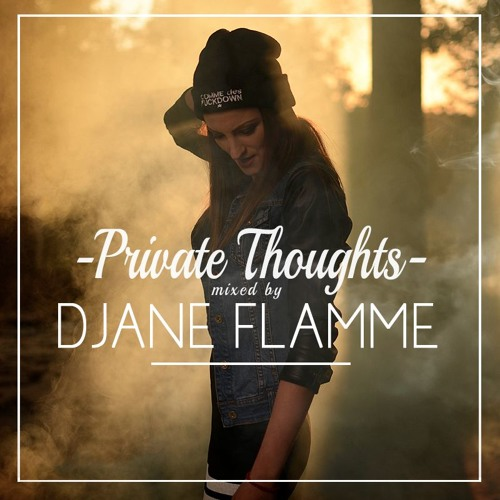 DJane Flamme - Private Thoughts Mix