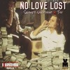 They Love N9o Love By - Snakez Santiago And Tig