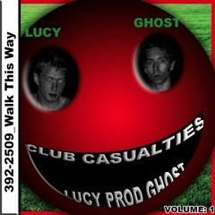 Club Casualties - 392 - 2509:Walk This Way