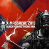 HUNGRY BEATS - X-MASSACRE 2015 PROMO MIX