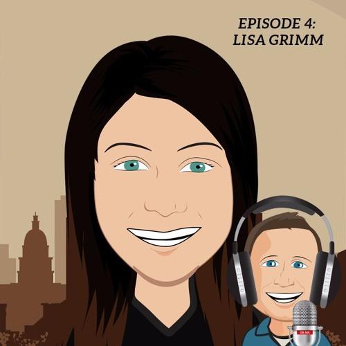 Episode 4 - Lisa Grimm