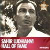 Download Hall Of Fame on Yaadein! Sahir Ludhianvi Mp3