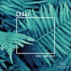 CHASE - First Time Ever (Preview)