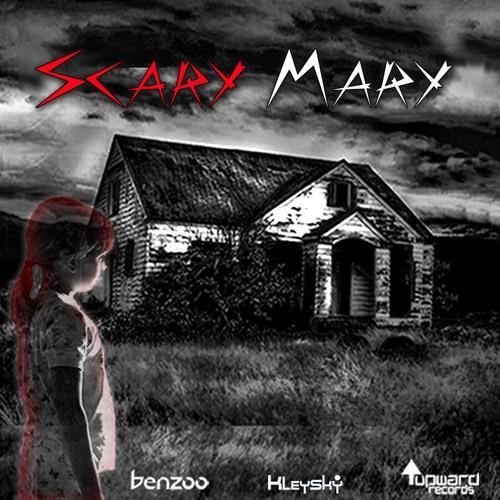 Kleysky vs. Benzoo - Scary Mary (Original Mix)