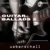 Ueberschall - Guitar Ballads 2