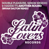 Double Pleasure, Simon Kidzoo & Haddicts - Another Round (Bryan Dalton Remix)