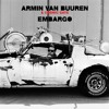 Armin van Buuren & Cosmic Gate - Embargo [OUT NOW]