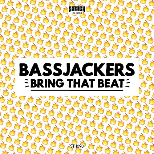 Bassjackers - Bring That Beat OUT NOW