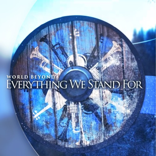 Everything We Stand For feat. Nicholas Standing