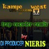 [official]Kanye West - Love Lockdown (NIERIS TRAP REMIX)free download)