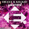 Draxx & KillKid - Amatista (OUT NOW)[Ensis Records]