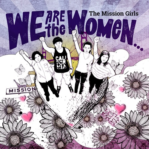 The Mission Girls - We Are The Women...