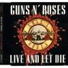 Guns N' Roses- Live and let die