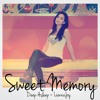 Sweet Memory Feat. Lianna Joy (Original Mix) // FREE DL