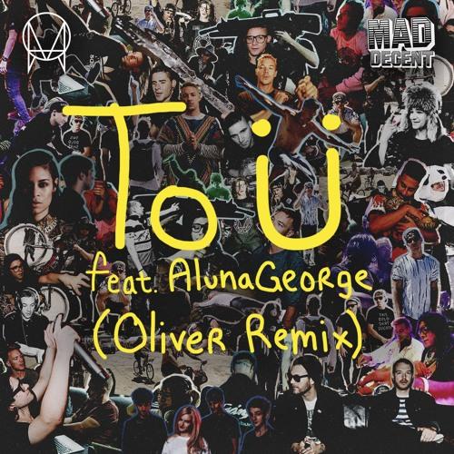 jack Ü to Ü ft alunageorge oliver remix indie shuffle