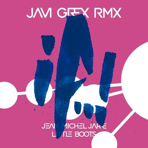 Jean-Michel Jarre & Little Boots - If..! (JAVI GREX RMX)