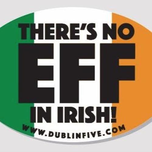 There's No Eff In Irish
