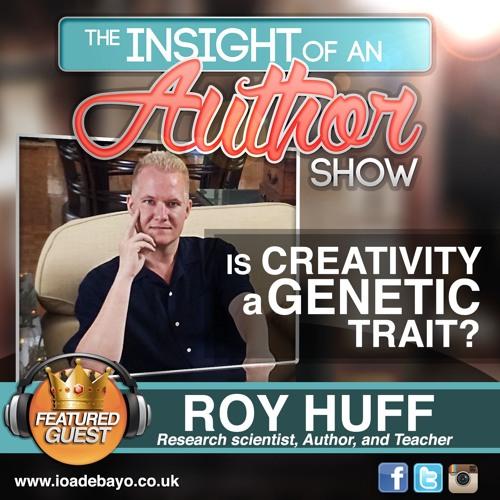 Episode 7: Is Creativity a Genetic Trait?