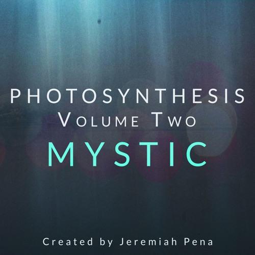 Photosynthesis Vol 2 - Mystic - Demos