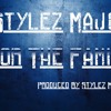 Stylez Major - For My Family