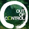 Out Of Control (Official) By MickeyDaMic