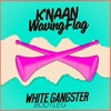 K'Naan – Waving Flag (White Gangster Bootleg)[FREE]