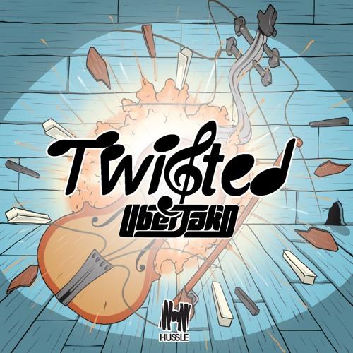 Twisted - Uberjak'd