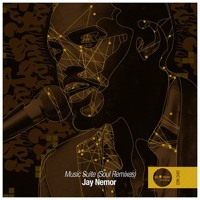 Jay Nemor - Music Suite Soul (Soul Remixes) [Snippets]