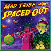 MAD TRIBE SPACED OUT Promo mix Artwork