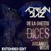 De La Ghetto Ft. Wisin & Arcangel - Dices Remix ( Dj Adrian Diaz Extended Edit ) 2015.mp3