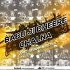 Download Babuji Dheere Chalna - Amit Sharma Remix Teaser Mp3