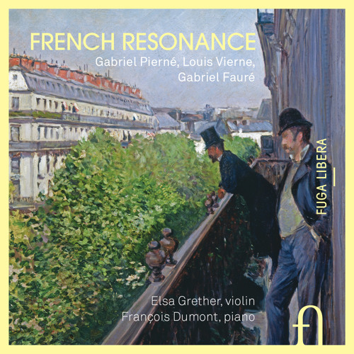 Pierné, Vierne & Fauré: French Resonance