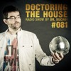 DOCTORING THE HOUSE RADIO SHOW EP81 (English)