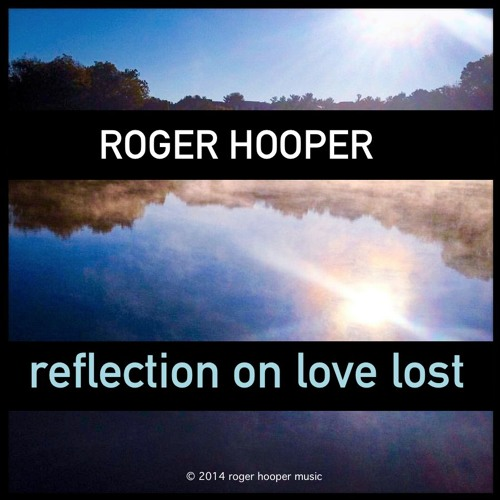 Reflection On Love Lost