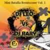 Mini Batalla Remixzone (Vol. 01) - DJ Leo Feat. DJ Rary [2009]