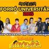 MONTAGEM FORRÓ UNIVERSITÁRIO 2015