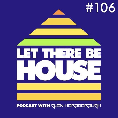 LTBH Podcast With Glen Horsborough #106