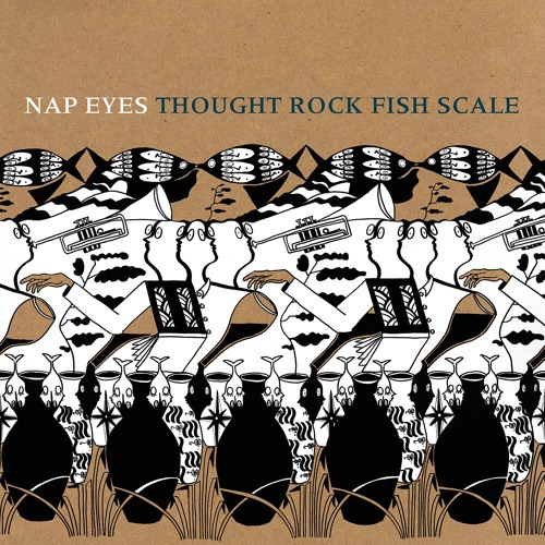 "Nap Eyes - Thought Rock Fish Scale : ""Mixer"" (2016, PoB-24)"