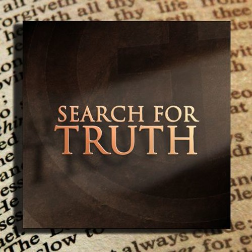 The Search For The Truth Part 3
