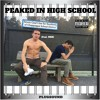 Peaked In High School (Feat. HRB)