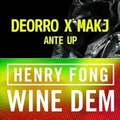 Deorro & MAKJ & Henry Fong - Wine Dem Up  (Valesto & Sennro Mashup)[Free Download]
