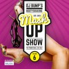 DJ Bump's Mashup Show Vol. 6 (played on Radio Galaxy 23-10-15) [FREE DOWNLOAD]