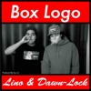Dawn-Lock x Lino - Box Logo (prod. Big Los)